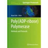 Poly (Adp-ribose) Polymerase: Methods and Protocols, 9781617792694