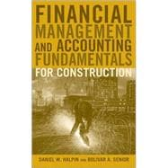 Financial Management and Accounting Fundamentals for Construction,9780470182710