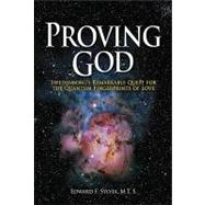 Proving God : Swedenborg's Remarkable Quest for the Quantum ..., 9780970252715  