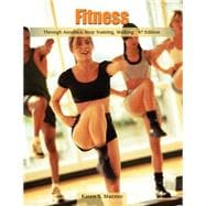 Fitness Through Aerobics, Step Training, Walking
