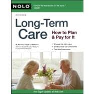 Long-Term Care : How to Plan and Pay for It, 9781413312720  