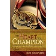 The Heart of a Champion: Inspiring True Stories of Challenge..., 9780800732721  