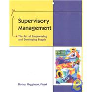 Supervisory Management The Art of Empowering and Developing People,9780324072723