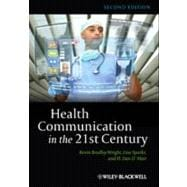 Health Communication in the 21st Century,9780470672723