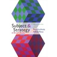 Subject and Strategy A Writer's Reader,9780312612733