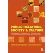 Public Relations, Society and Culture : Theoretical and Empi..., 9780415572743  