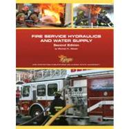 Fire Service Hydraulics and Water Supply,9780132622745