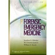 Forensic Emergency Medicine : Mechanisms and Clinical Manage..., 9780781792745
