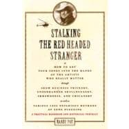 Stalking the Read-Headed Stranger, 9781458402745