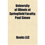 University of Illinois at Springfield Faculty : Paul Simon