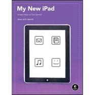 My New iPad : A User's Guide, 9781593272753  