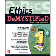 Ethics DeMYSTiFieD : Hard Stuff Made Easy, 9780071762755  