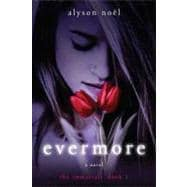Evermore The Immortals,9780312532758