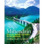 Mittendrin Deutsche Sprache und Kultur f�r die Mittelstufe Plus MyGermanLab with eText multi semester -- Access Card Package,9780205842759