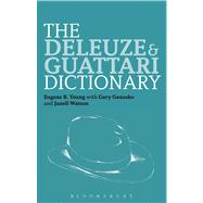 The Deleuze and Guattari Dictionary,9780826442765