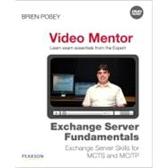 Exchange Server Fundamentals Video Mentor : Exchange Server ..., 9780789742766  
