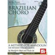 Brazilian Choro / Choro Brasileiro: A Method for Mandolin / ..., 9780786682775  