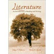 Literature: An Introduction to Reading And Writing,9780131732780