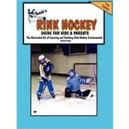 Teach'n Rink Hockey - Guide for Kids and Parents : The Illus..., 9780970582782  