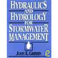 Hydraulics and Hydrology for Stormwater Management