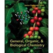 General, Organic, &amp; Biological Chemistry, 9780073402789