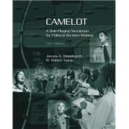 Camelot : A Role-Playing Simulation for Political Decision Making