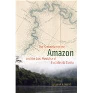 The Scramble for the Amazon and the 