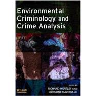 Environmental Criminology and Crime Analysis, 9781843922810