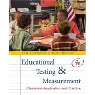Educational Testing and Measurement: Classroom Application and Practice, 9th Edition,9780470522813