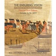 The Enduring Vision A History of the American People, Volume 1: To 1877, Concise,9780547222813