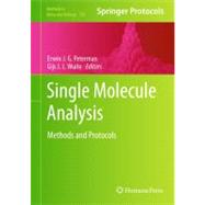 Single Molecule Analysis : Methods and Protocols, 9781617792816