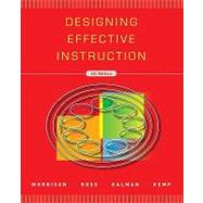 Designing Effective Instruction, 6th Edition,9780470522820