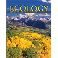 Ecology: Concepts and Applications with Connect Plus Access Card,9780077642822
