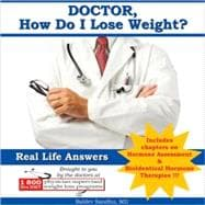 Doctor, How Do I Lose Weight?: With Chapters on Hormonal Ass..., 9780615302850  
