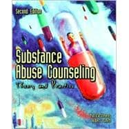 Substance Abuse Counseling : Theory and Practice