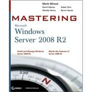 Mastering Microsoft Windows Server 2008 R2, 9780470532867  