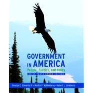 Government in America : People, Politics, and Policy, Brief Study Edition,9780205662883