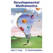Developmental Mathematics (with CD-ROM, BCA Tutorial, TLE Student Guide, BCA Student Guide, and InfoTrac)