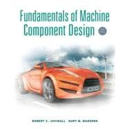 Fundamentals of Machine Component Design, 5th Edition,9781118012895