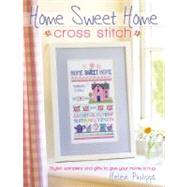 Home Sweet Home Cross Stitch, 9780715332900  