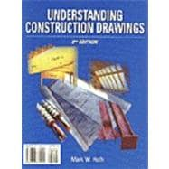 Understanding Construction Drawings: With Drawings