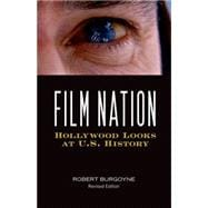 Film Nation: Hollywood Looks at U.s. History, 9780816642915  