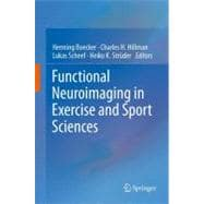 Functional Neuroimaging in Exercise and Sport Sciences, 9781461432920