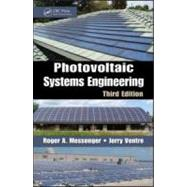 Photovoltaic Systems Engineering, Third Edition, 9781439802922  