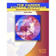 Career Fitness Program, The: Exercising your Options