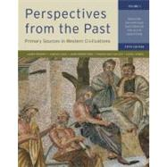 Perspectives from the Past : Primary Sources in Western Civilizations: from the Ancient near East through the Age of Absolutism,9780393912944