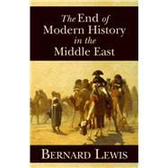 The End of Modern History in the Middle East,9780817912949