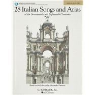 28 Italian Songs and Arias of the 17th and 18th Centuries : ..., 9780634082955