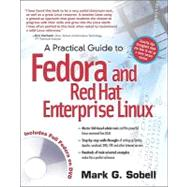 Practical Guide to Fedora and Red Hat Enterprise Linux, A