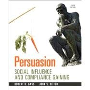 Persuasion Social Influence and Compliance Gaining,9780205912964